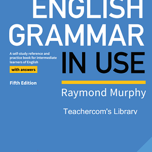 English Grammar in Use 2019 – 5th Edition