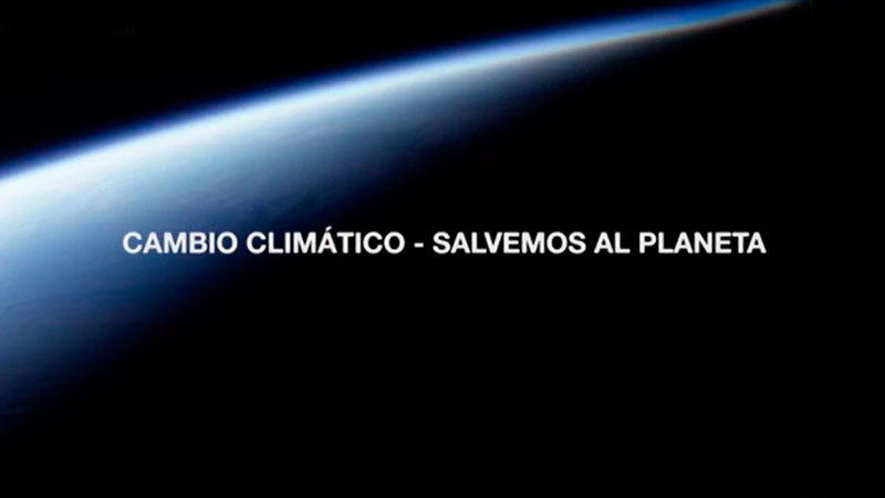 Cambio-climatico-salvemos-el-planeta-documental