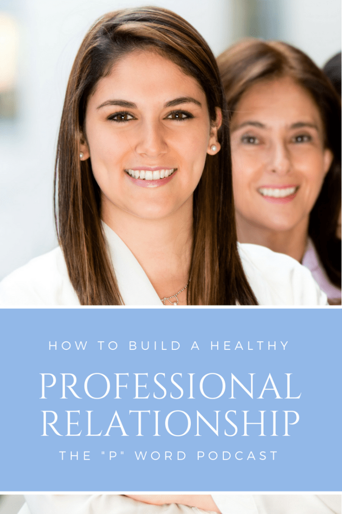 Podcast: How To Build Healthy Professional Relationships-Tiffany D. Brown