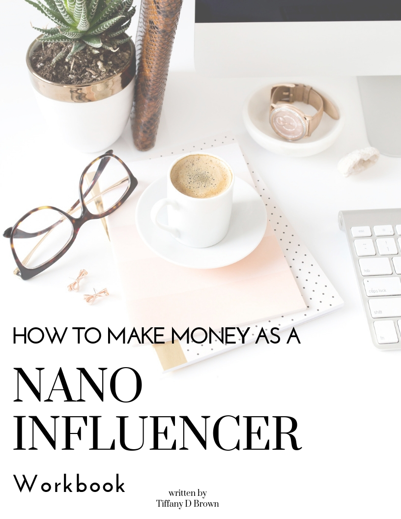 Learn How To Make Money As A Nano Influencer-Tiffany D. Brown