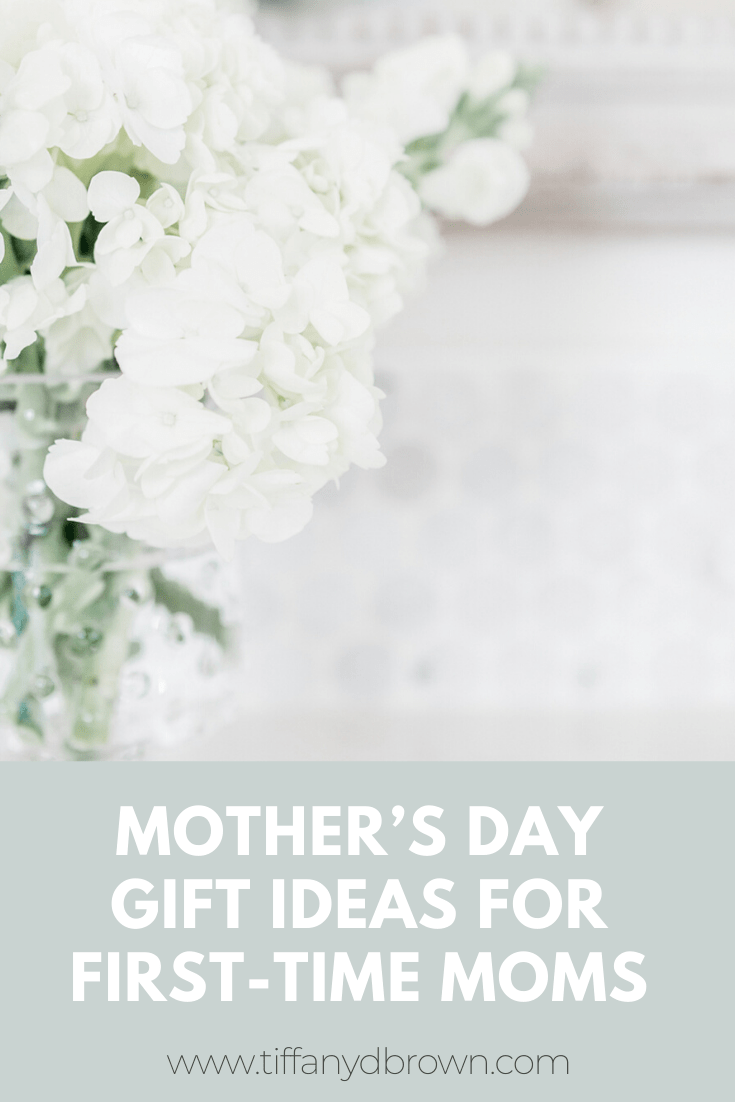 Mother's Day Gift Ideas For First-Time Moms-Tiffany D. Brown