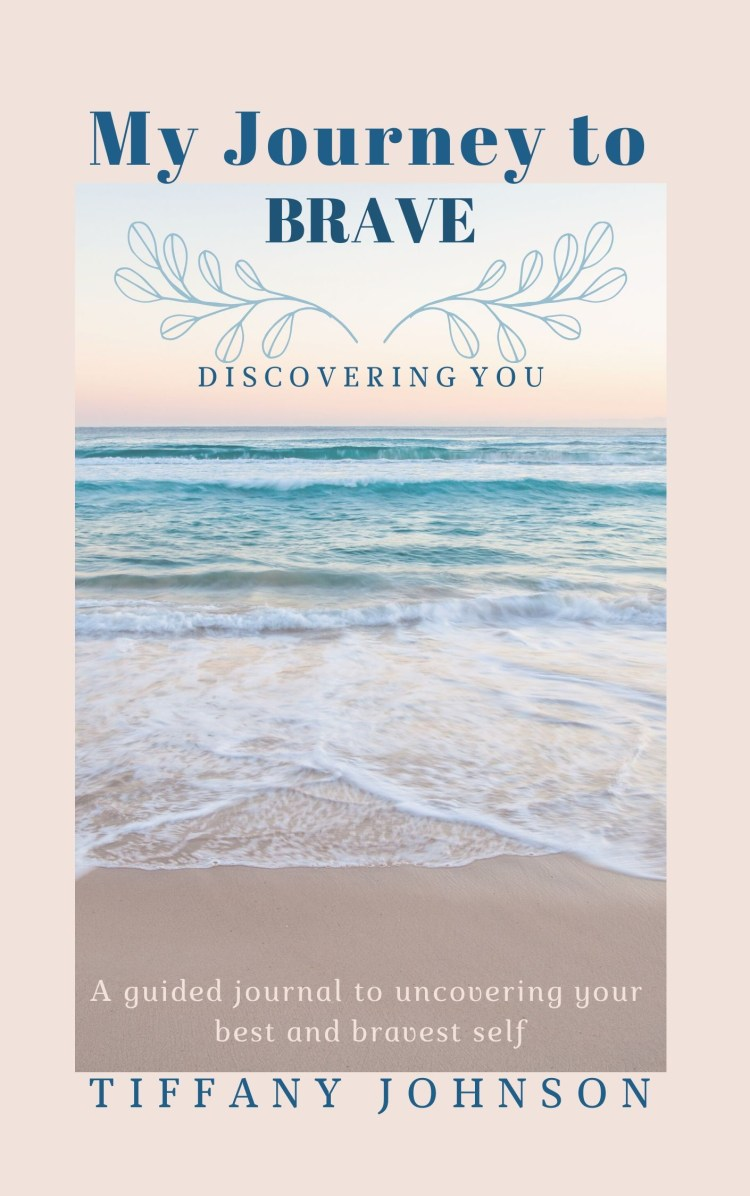 My Journey to Brave Journal