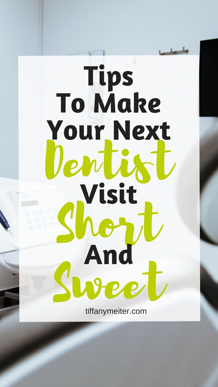 Make Your Next Dentist Visit Short And Sweet