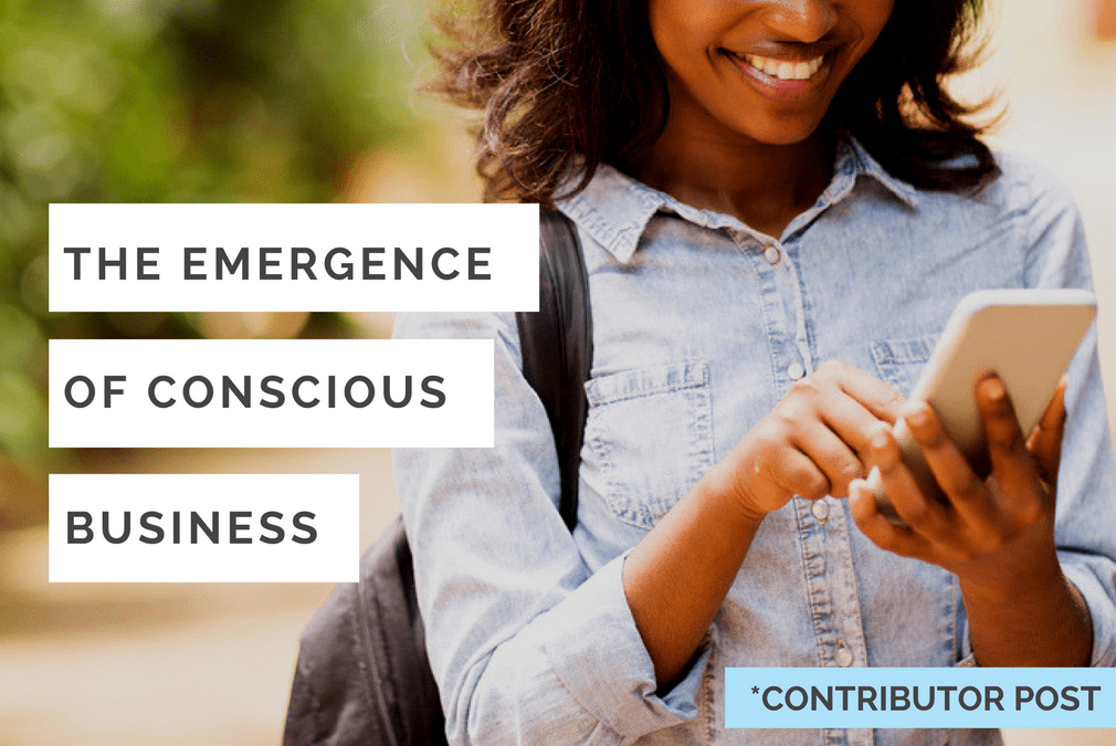 the emergence of the conscious business - Tiffany Nicole Forever Blog