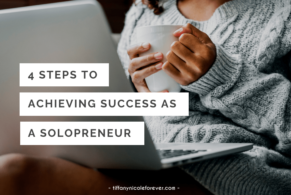 4 steps to success as a solopreneur