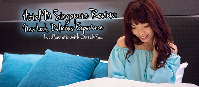 M Hotel Singapore Review: New Look, Delicious Experience