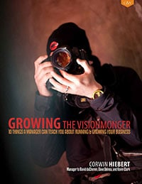 Growing The VisionMonger by Corwin Hiebert