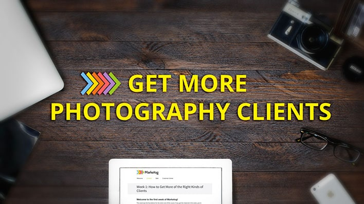 Marketog: Get More Photography Clients That Are Right For You