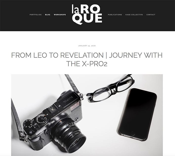 Patrick LaRoque - Fujifilm X-Pro2 Review
