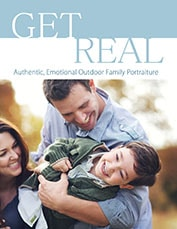 Get Real: Laura Seibert Worshop In A Book - Creating Family Portraits That Are Engaging and Fun