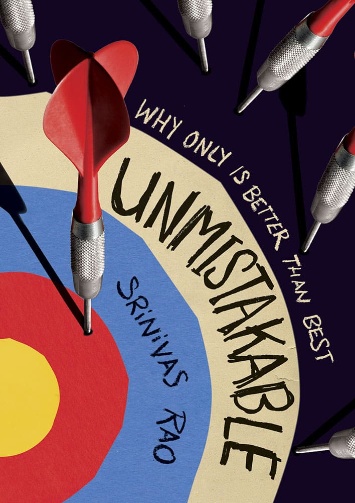 Unmistakable Creative: Why Only Is Better Than Best, by Srinivas Rao