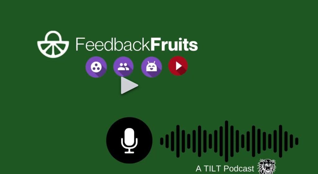 Piloting Feedback Fruits- A TILT Podcast