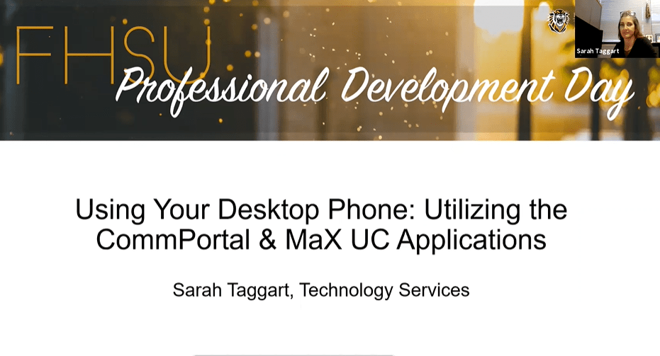 Using Your Desktop Phone: Utilizing the CommPortal & Max UC Applications
