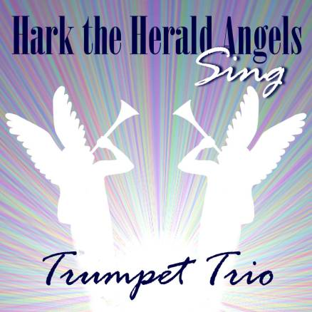Hark the Herald Angels Sing for Trumpet Trio