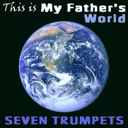 This is My Father's World Trumpet Septet