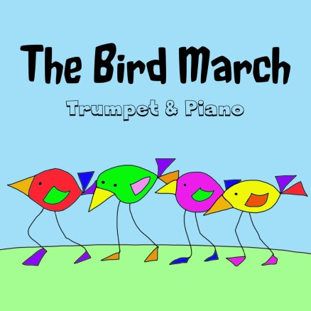 Bird March Trumpet and Piano Sheet Music PDF