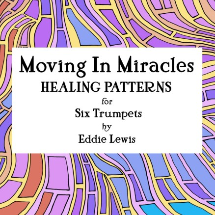Moving in Miracles Trumpet Sextet Sheet Music PDF