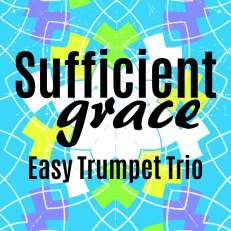 Sufficient Grace Easy Trumpet Trio Sheet Music PDF