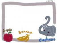 フリー素材:フレーム素材<br> 可愛いぞう、りんご、バナナの英語イラスト素材(640pix)