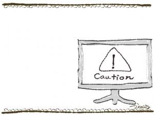 フリー素材:フレーム;液晶テレビの中に注意(caution)のイラスト素材。