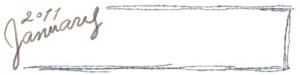 フリー素材:ヘッダー:800pix;大人かわいい手描き文字2011Januauyとラフなグレーの飾り枠のガーリーなwebデザイン素材