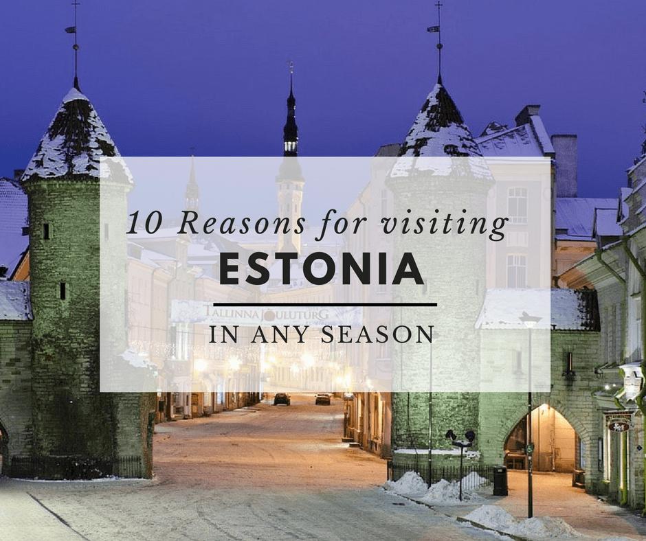 reasons for visiting Estonia