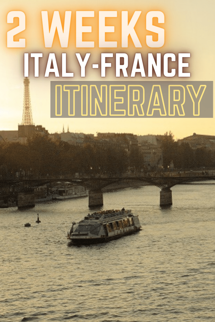 2 weeks italy france