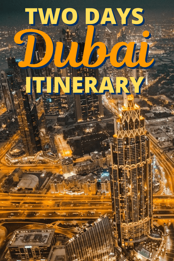 2 Days in Dubai