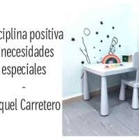 Disciplina Positiva y Necesidades Especiales