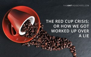 red cup crisis