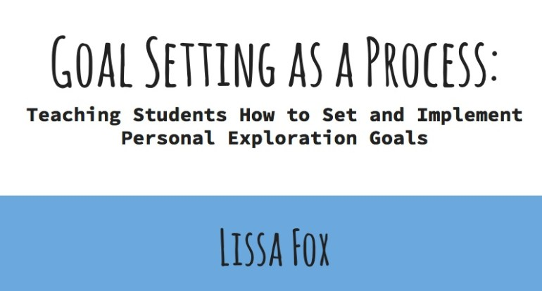 teaching students how to set personal exploration goals