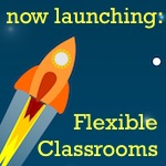 #ready2launch flexible classrooms