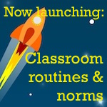 classroom routines and norms