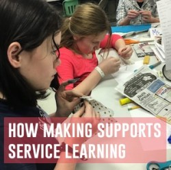 how making supports service learning