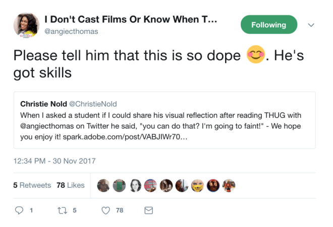 """Screenshot of a tweet by Angie Thomas telling a student that """"he's got skills."""""""
