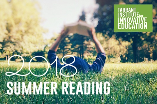 Tarrant Institute summer reading 2018