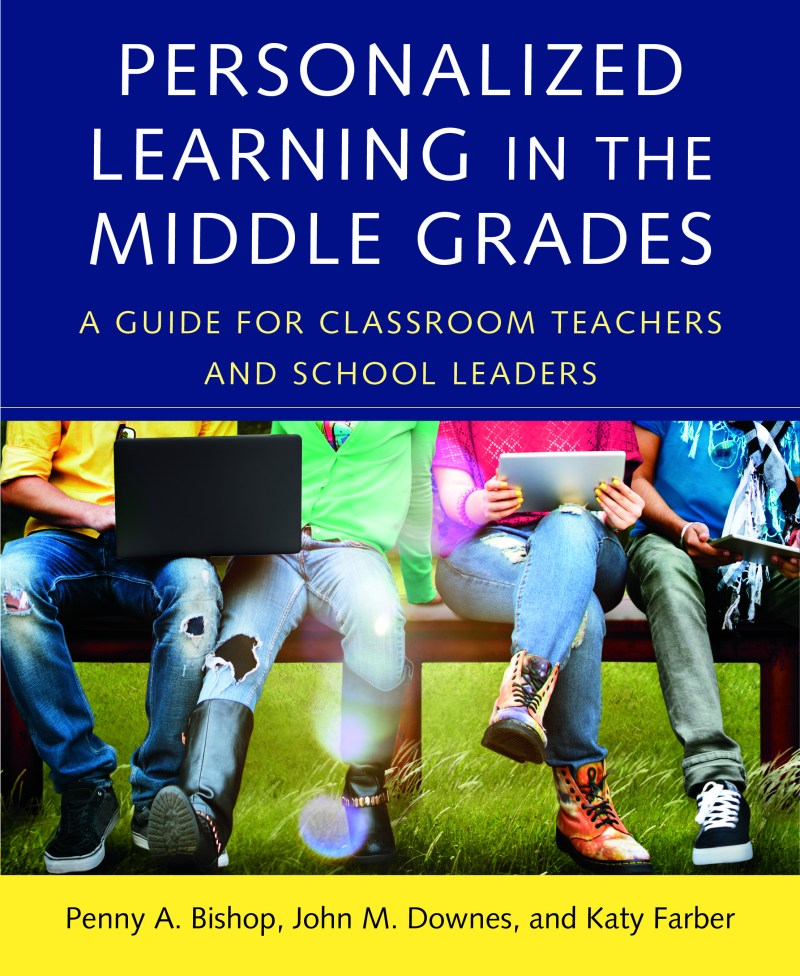 Personalized Learning in the Middle Grades: A Guide for Classroom Teachers and School Leaders book cover