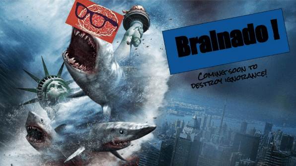 Poster showing a shark that says Brainado Coming Soon to Destroy Ignorance