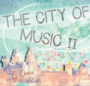 The City of Music Vol 2 ks-choice-album-vol-2