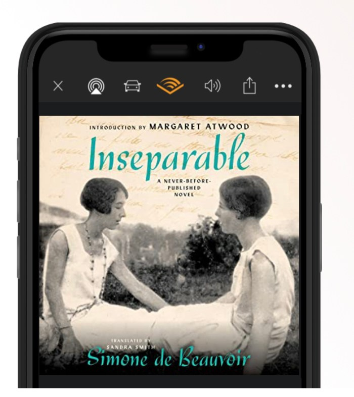 Image of audible version of Inseperable by Simone de Bouvier with an introduction by Margaret Atwood