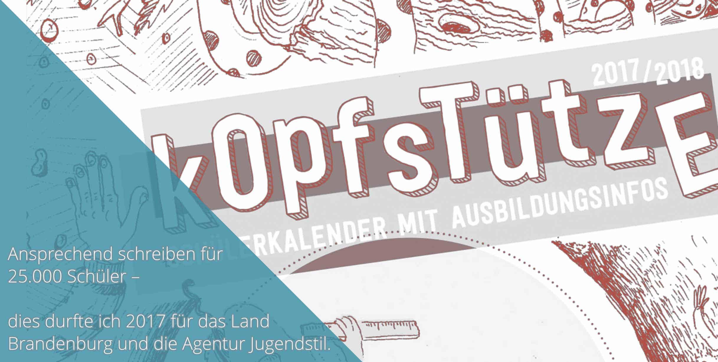 Kopfstütze Schülerkalender 2017 Arbeitsprobe Tim Allgaier Texter PR Freelancer Werbetexter Köln