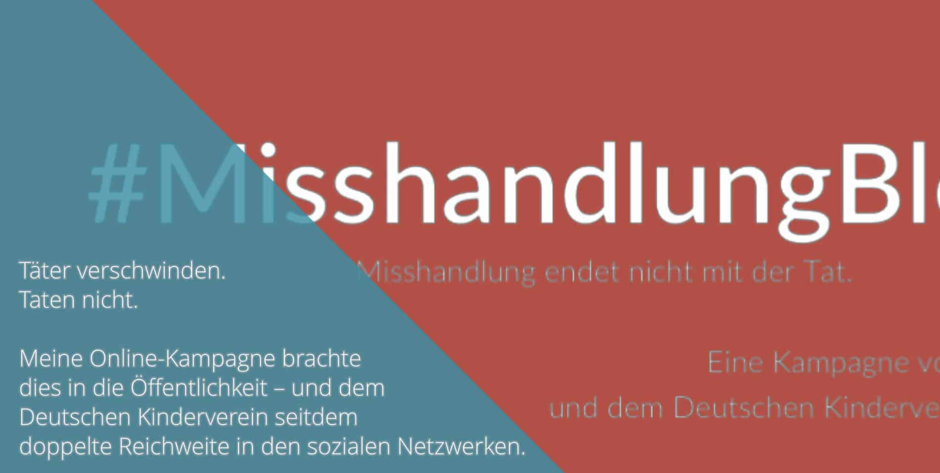 MisshandlungBleibt Kampagne DKVE Arbeitsprobe Tim Allgaier Texter PR Freelancer Werbetexter köln