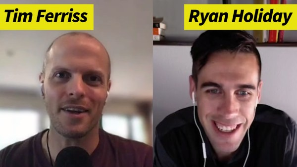 Tim Ferriss and Ryan Holiday
