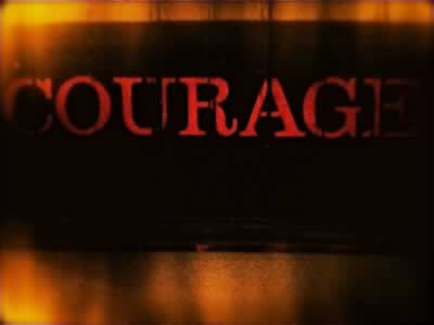 COURAGE AND THE HEART
