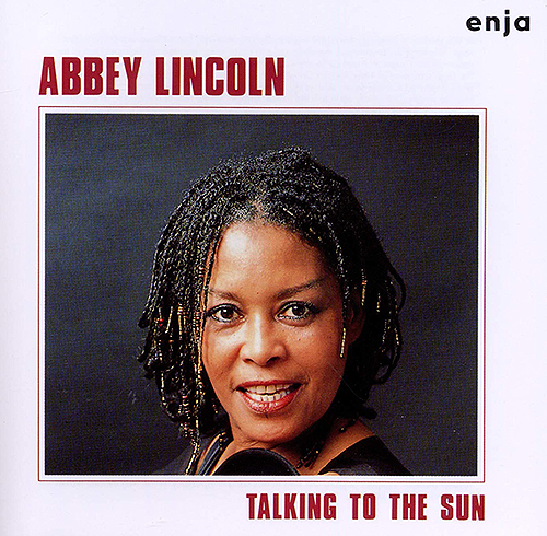 Abbby Lincoln - Talking To The Sun