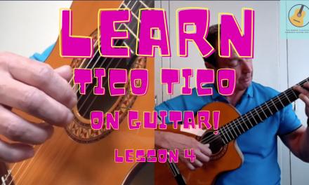 Learn how to play Tico Tico no Fubá- lesson 4