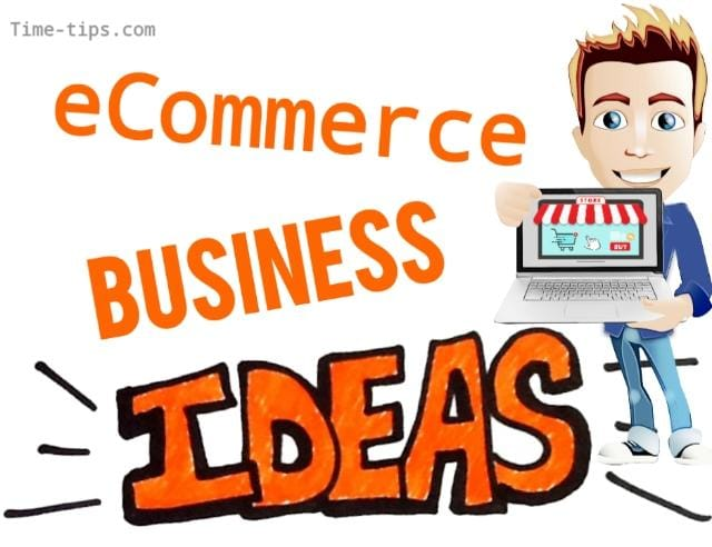 Ecommerce Business Ideas in India 2021, 2022
