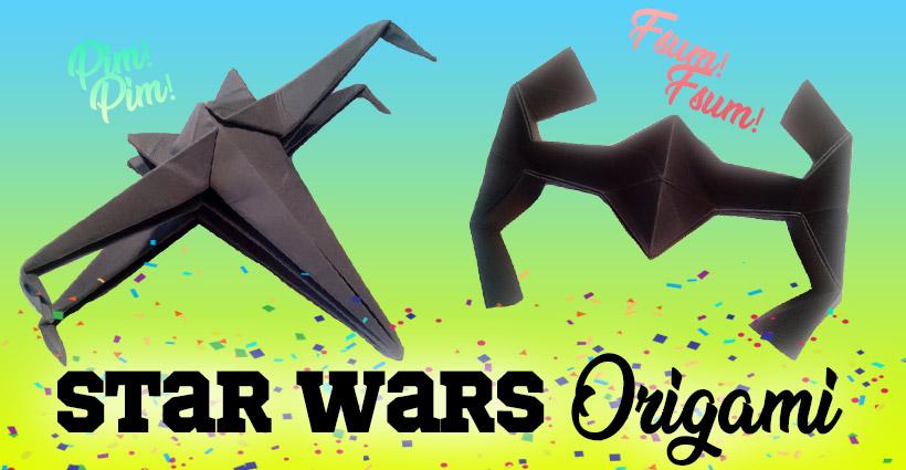 Especial Origami Star Wars naves Especiales