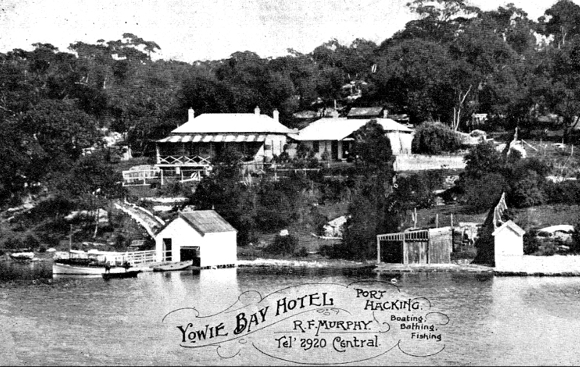 Yowie Bay Hotel, Port Hacking