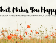 What Makes You Happy Interview No.1 : Finding Happiness at Home